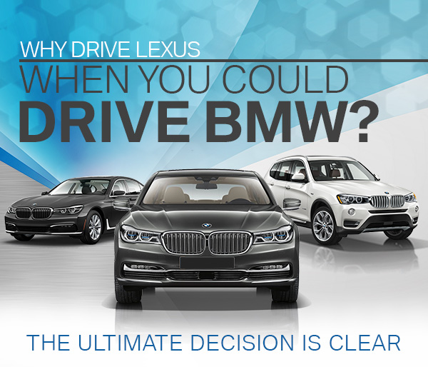 Why Drive Lexus When You Could Drive BMW?