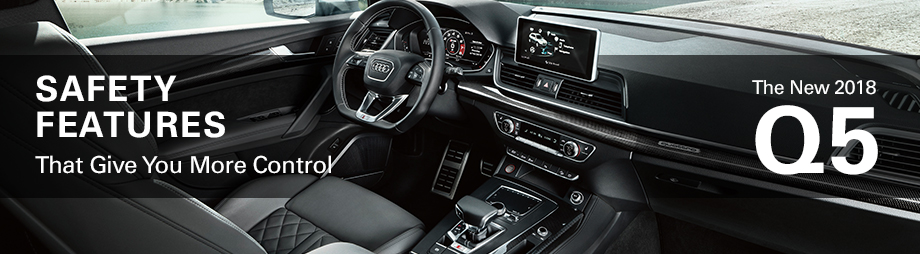 Safety features and interior of the 2018 Q5 - available at Audi Clearwater near Tarpon Springs and St. Petersburg