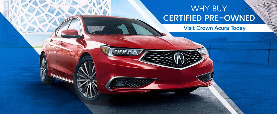 Acura Certified Pre-Owned >> Why Buy Certified Pre Owned