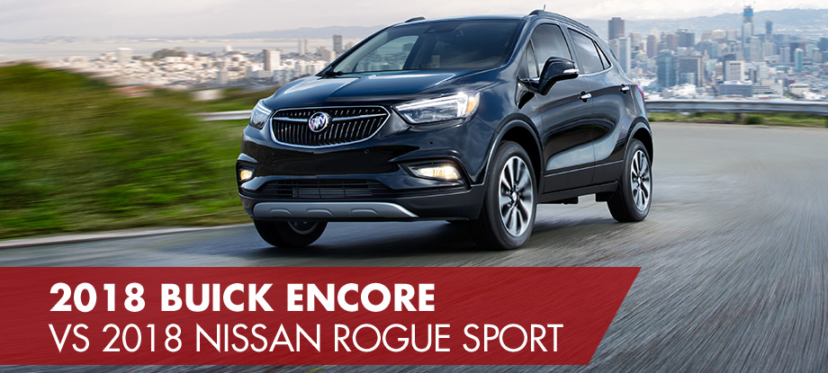 2018 buick encore vs 2018 nissan rogue sport crown buick gmc. Black Bedroom Furniture Sets. Home Design Ideas