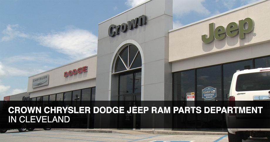 Crown Cdjr Parts Department Auto Repair In Cleveland Tn