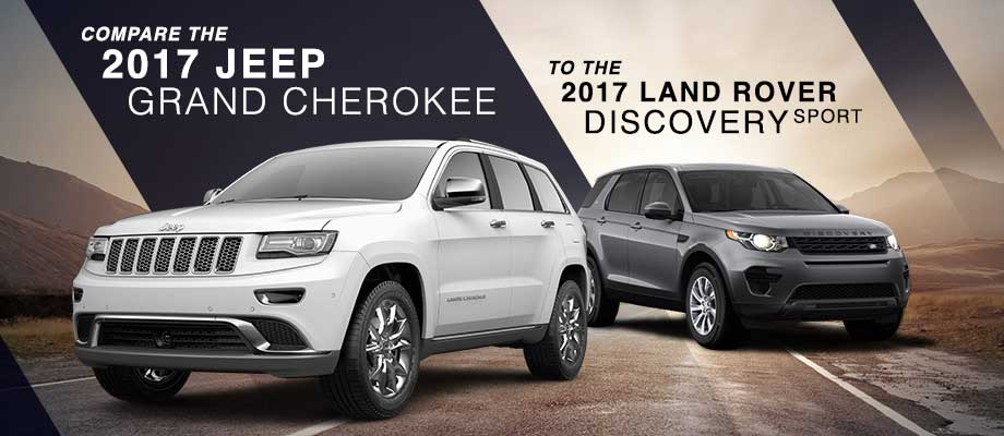 The 2017 Jeep Grand Cherokee in Dublin, OH vs. the 2017 Land Rover Discovery Sport