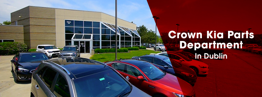 Crown Kia Parts in Dublin, OH serving Delaware & Columbus, OH