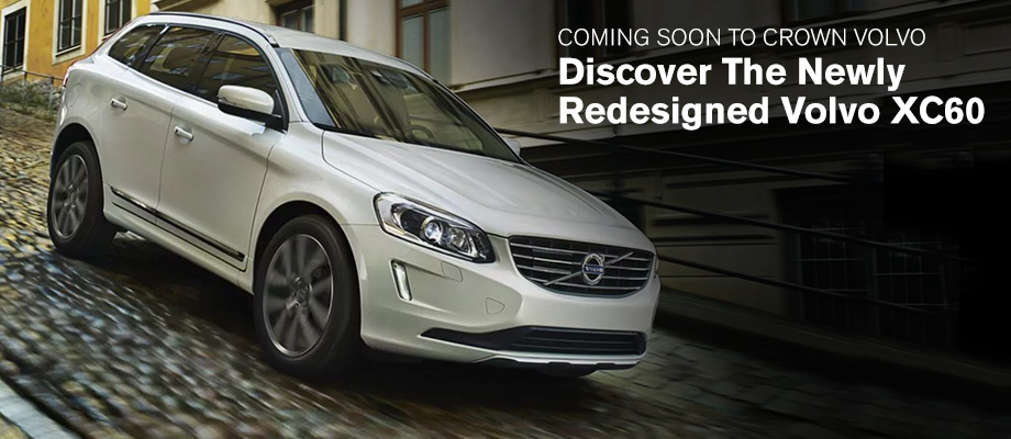 The New 2018 Volvo XC60 is coming to Crown Volvo!