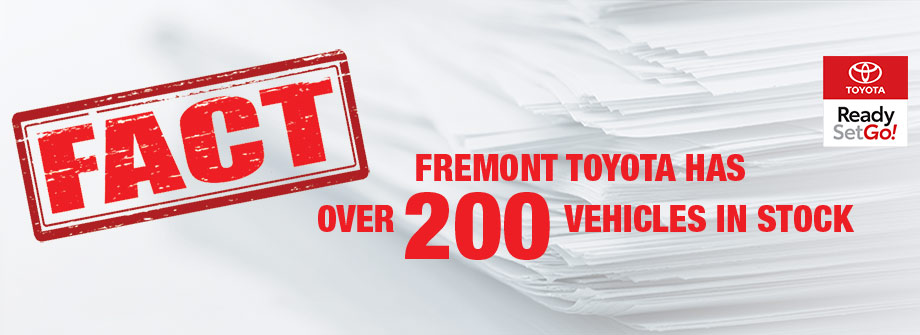 FACT Fremont Motor Company - Fremont Toyota 200 Vehicles In Stock