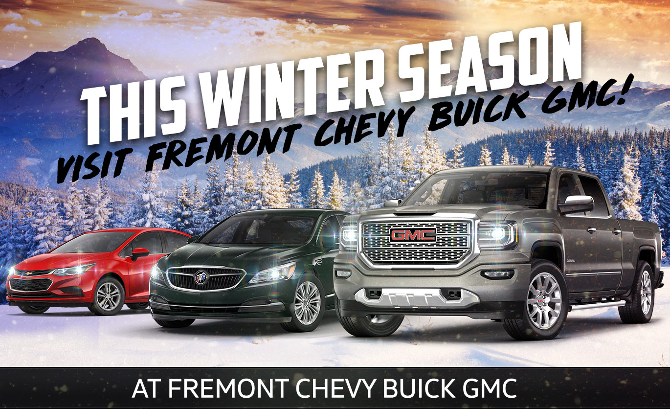 This Winter Season Visit Fremont Chevy Buick GMC