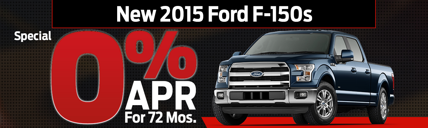 New 2015 Ford F-150s Special 0% APR For 72 Mos.