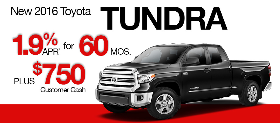 New 2016 Toyota Tundra 1.9% APR up to 60 months PLUS $750 Customer Cash