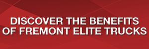 Discover The Benefits Of Fremont Elite Trucks