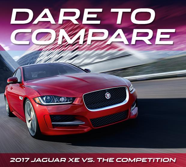 Dare To Compare. 2017 Jaguar XE vs. The Competition