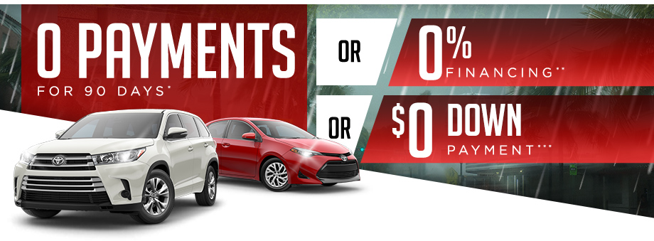 0 Payments for 90 Days* -OR- 0% Financing** -OR- $0 Down Payment***