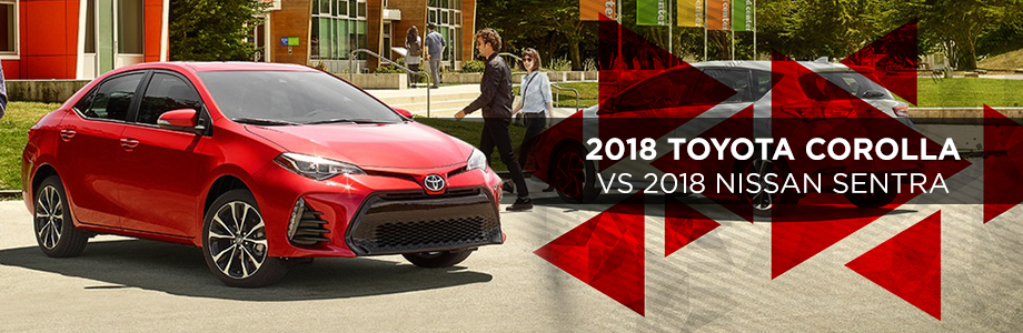 The 2018 Toyota Corolla Vs The 2018 Nissan Sentra in Columbus, GA