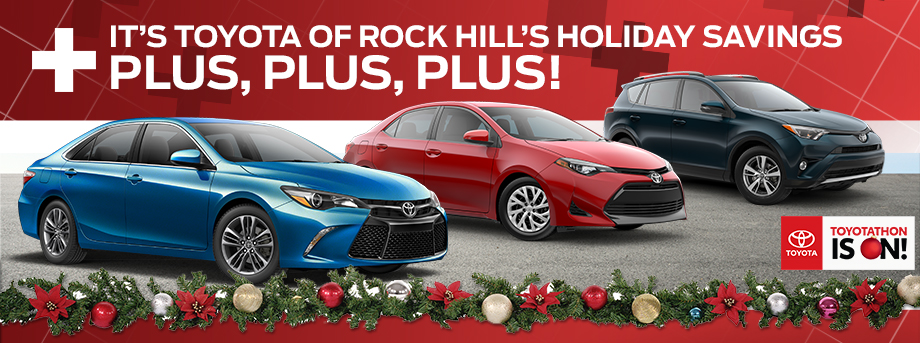 It's A Toyota of Rock Hill's Holiday Savings!
