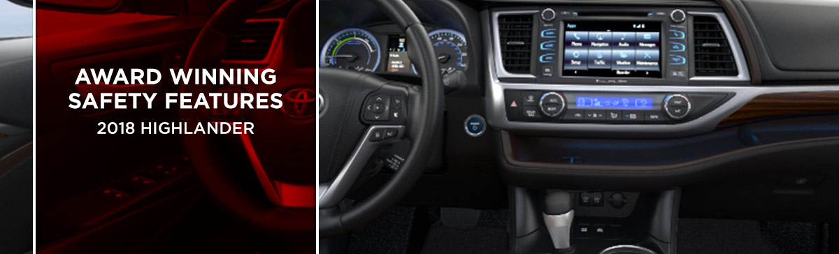 Safety features and interior of the 2018 Highlander - available at World Toyota near Sandy Springs and Alpharetta, GA