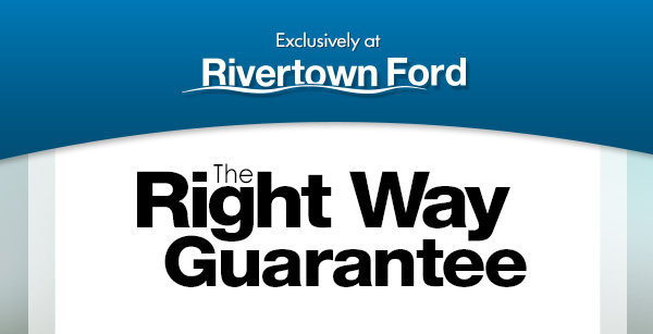 Rivertown Ford The Right Way Guarantee