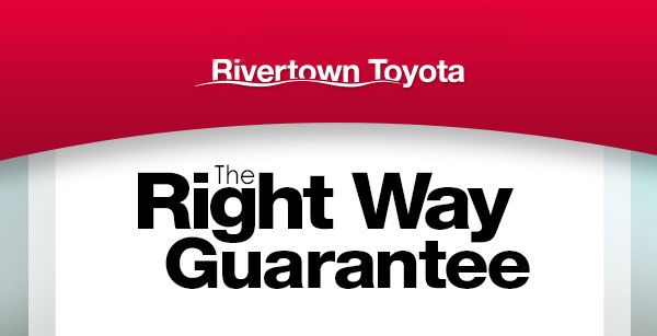 Rivertown Toyota's The Right Way Guarantee