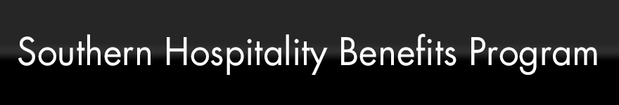 Southern Hospitality Benefits Program